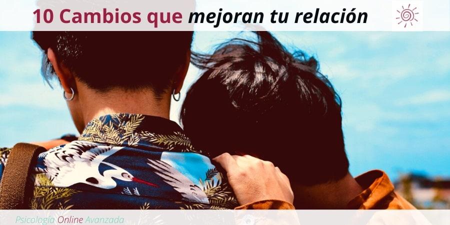 10 pequeños cambios que pueden mejorar la calidad de tu relación, Problemas de pareja, Resolución de conflictos, Respeto mutuo, Infidelidad, Terapia de pareja, Terapia Online, Confianza, Pareja, Matrimonio, Relación