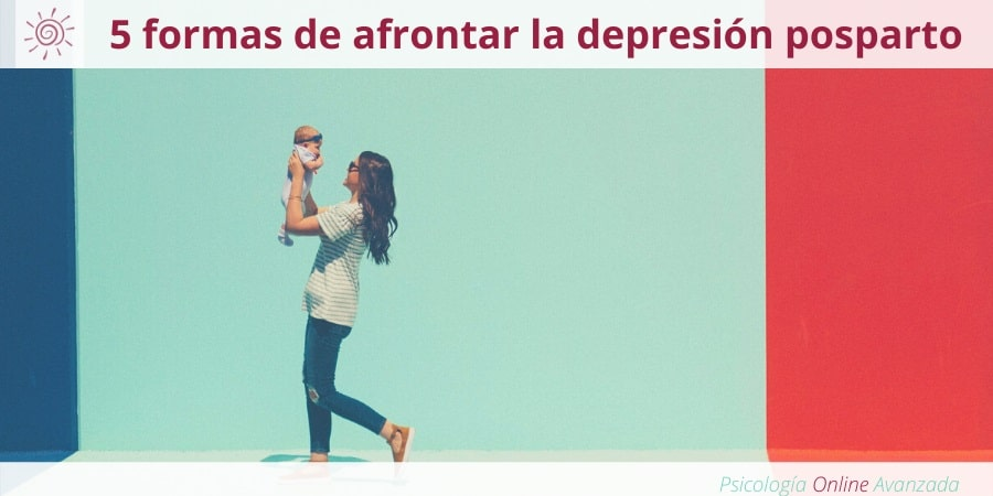 5 formas de afrontar la depresión posparto, Depresión, Ansiedad, Tristeza, Alteración de sueño, Cambios de ánimo, Agotamiento, Terapia Online