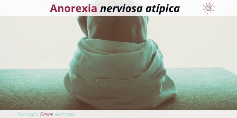 Anorexia nerviosa atípica, Mala alimentación, Alimentación, Bajo peso, Obesidad, Anorexia, Bulimia, Atracón, Anorexia Nerviosa, Bulimia Nerviosa, Purgas, Ejercicio Excesivo, Vomito Inducido, Comer en exceso.