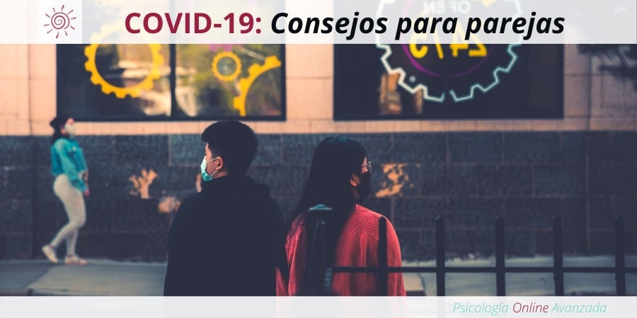 Consejos de supervivencia para mantener viva la relación durante la COVID-19, Problemas de pareja, Resolución de conflictos, Respeto mutuo, Infidelidad, Terapia de pareja, Terapia Online, Confianza, Pareja, Matrimonio, Relación