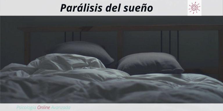 Parálisis de sueño, falta de sueño, Terapia online, Beneficios del sueño, Insomnio, Dormir mejor, Sueño reparador, mejorar el sueño