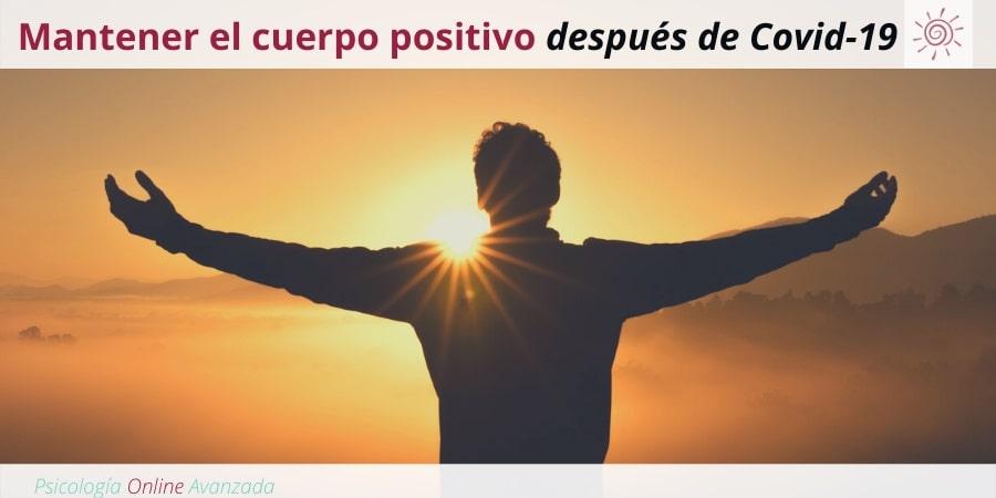 Mantener el cuerpo positivo después de Covid-19, Ansiedad, Pensamiento, Técnicas de relajación, Hogar, Terapia Online.