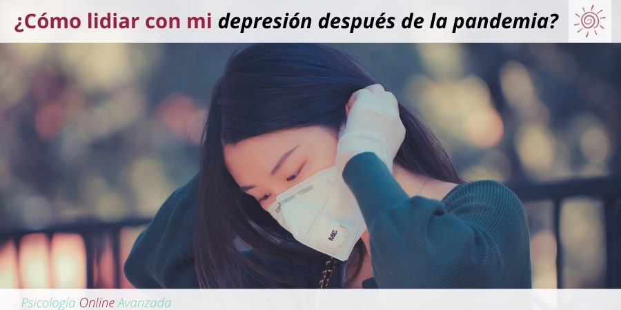 Pregunta a un terapeuta: ¿Cómo puedo lidiar con mi depresión después de la pandemia?, Depresión, Ansiedad, Tristeza, Alteración de sueño, Cambios de ánimo, Agotamiento, Terapia Online