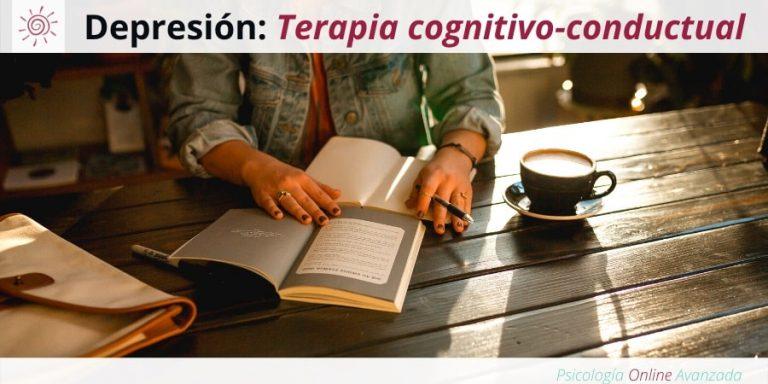 Terapia cognitivo-conductual para la depresión, Depresión, Ansiedad, Tristeza, Alteración de sueño, Cambios de animo, Agotamiento, Terapia Online